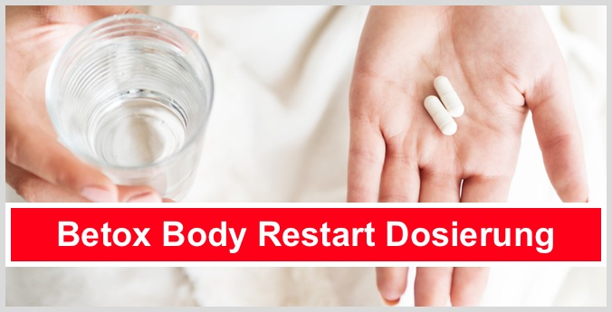 Betox Body Restart Dosierung Einnahme Anwendung