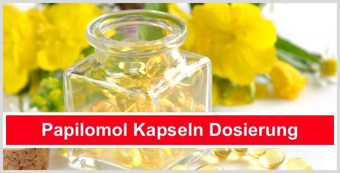 Papilomol Kapseln Dosierung Einnahme