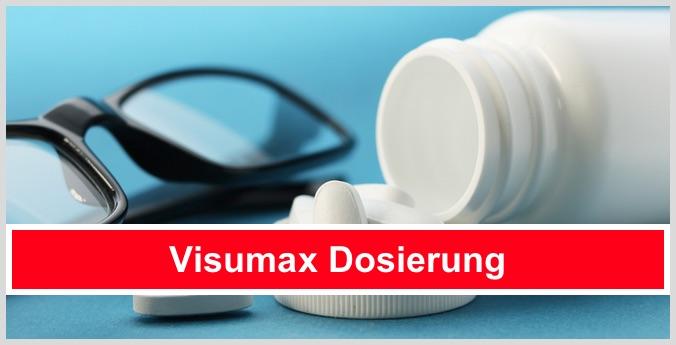 visumax einnahme dosierung