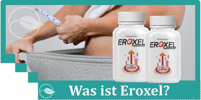 Was ist Eroxel Potenzmittel
