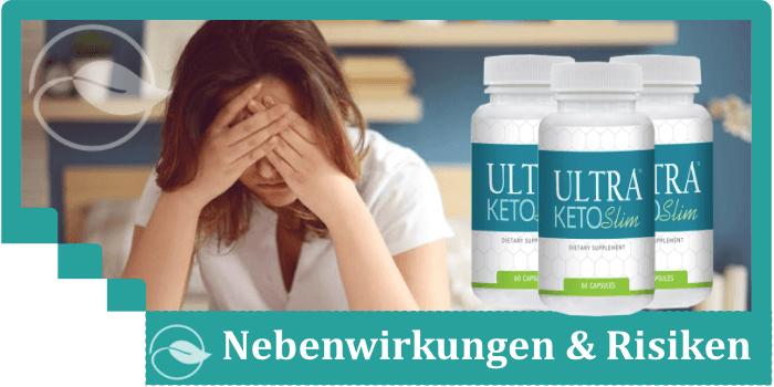 Ultra Keto Slim Nebenwirkungen Risiken
